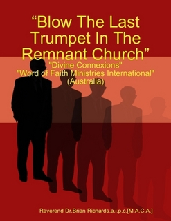 Blow The Last Trumpet In The Remnant Church