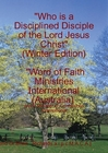 Who Will Be A Disciplined Disciple of The Lord Jesus Christ.(part 4)
